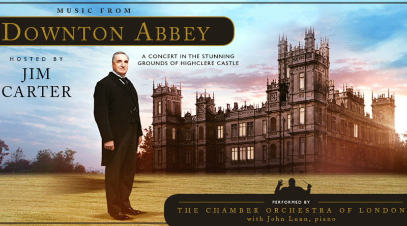 Tickets for official 'Music from Downton Abbey' concert are on sale now